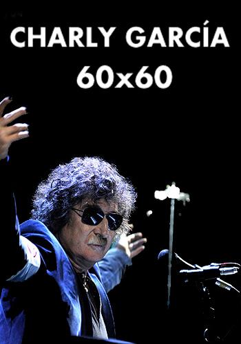 Charly Garcia: 60 X 60