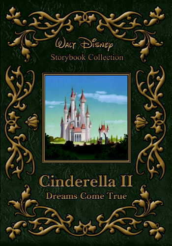Disney Collection: Cinderella II: Dreams Come True [DVD9] [Latino]