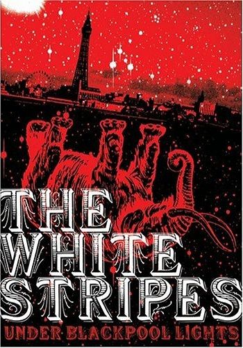 The White Stripes: Under Blackpool Lights [DVD9]