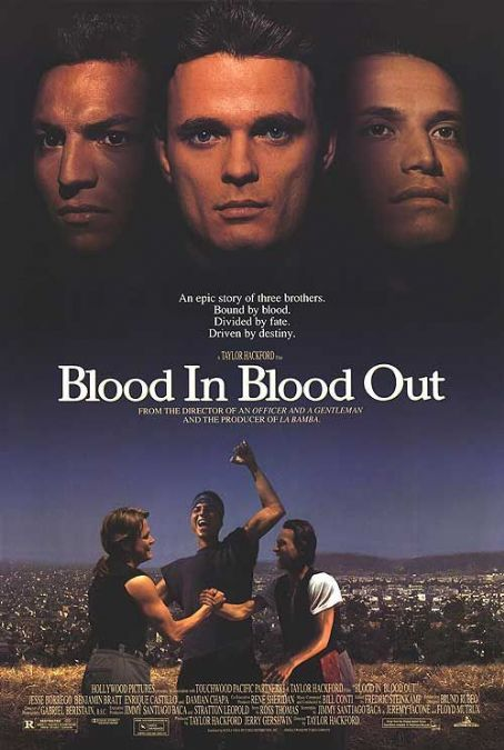 Blood In Blood Out [Latino]