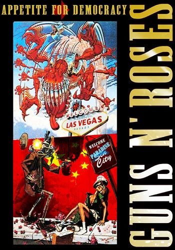 Guns N' Roses: Appetite For Democracy [DVD9]