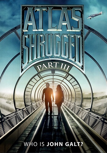 Atlas Shrugged: Part III [DVD9]