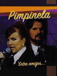 Pimpinela: Entre Amigos [Latino]