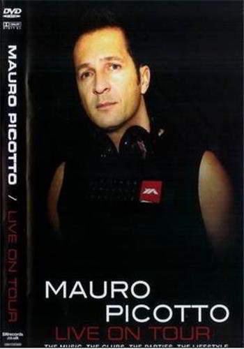 Mauro Picotto: Live on Tour
