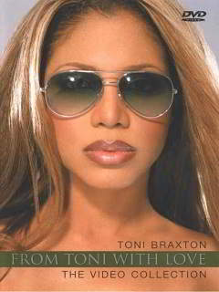 Toni Braxton: From Toni With Love