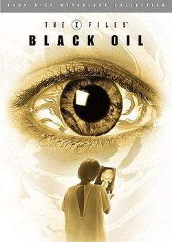 The X-Files Mythology, Volume 2: Black Oil [Dvd9][Latino]