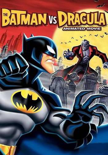 The Batman Vs. Dracula: The Animated Movie
