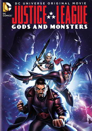 Justice League: Gods and Monsters [Latino]