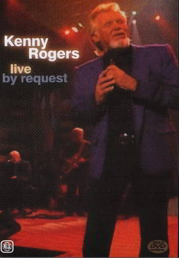 Kenny Rogers: Live By Request [DVD5][Country][NTSC]