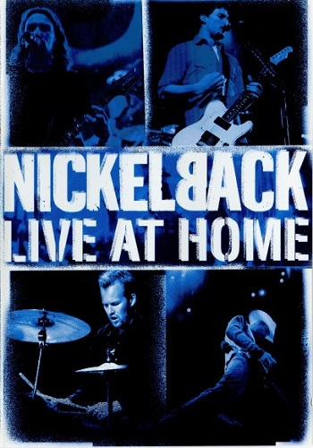 Nickelback: Live At Home [DVD9]