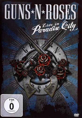 Guns N' Roses: Live In Paradise City