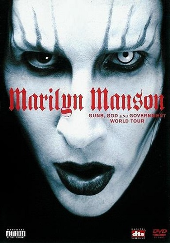 Marilyn Manson: Guns, God And Government [DVD9]