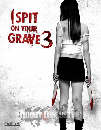 I Spit on Your Grave 3 [BD25]