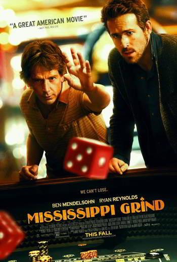 Mississippi Grind [BD25]