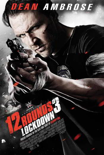 12 Rounds 3: Lockdown [BD25]