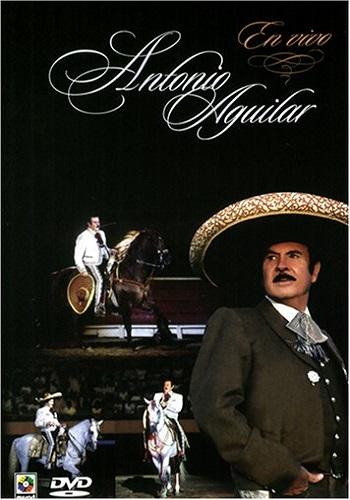 Antonio Aguilar: En Vivo Desde Colombia