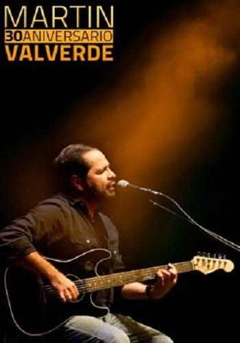 Martín Valverde 30 Aniversario 1981-2011