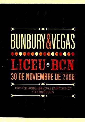 Bunbury & Vegas: Liceu BCN [DVD9]