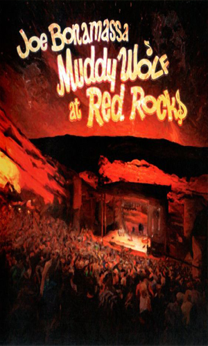 Joe Bonamassa: Muddy Wolf at Red Rocks [DVD9]