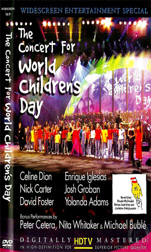 David Foster: The Concert For World Children's Day [DVD9]