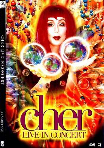 """Cher: Live in Concert """"Believe"""""""