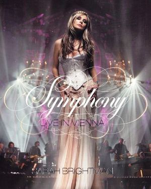 Sarah Brightman: Symphony Live In Vienna [DVD9]