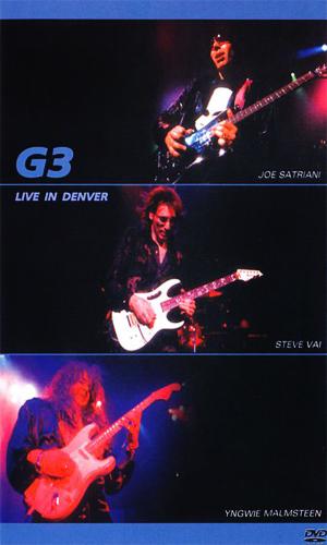 G3: Live in Denver / Joe Satriani, Steve Vai, Yngwie Malmsteen [DVD9]