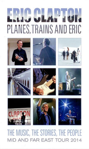 Eric Clapton: Planes, Trains and Eric [DVD9]