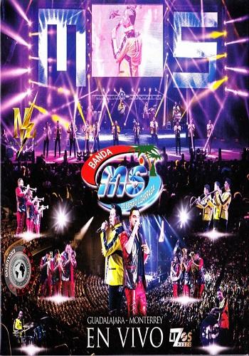 Banda Ms En Vivo: Guadalajara-Monterrey