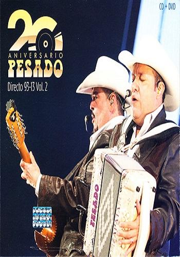 Pesado: 20 Aniversario en Directo 1993-2013 Vol 2