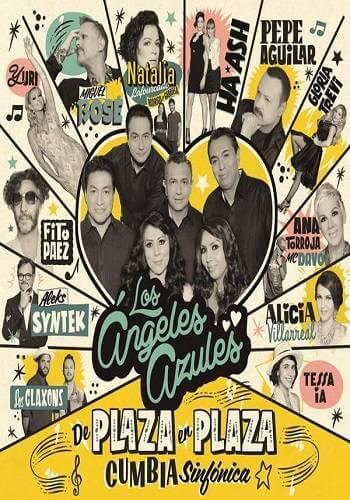 Los Angeles Azules – De Plaza en Plaza Cumbia Sinfónica