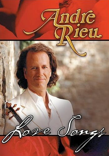 Andre Rieu Love Songs [Videos]