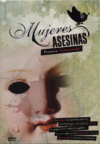 Mujeres Asesinas – 1ra Temporada