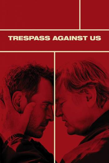 Trespass Against Us [Latino]